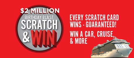 2 Million Birthday Blast Scratch and Win
