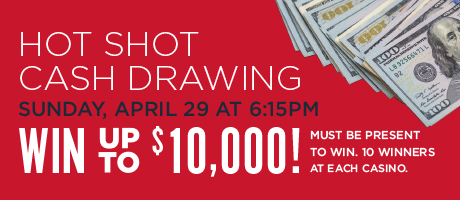 Hot Shot Cash Drawing