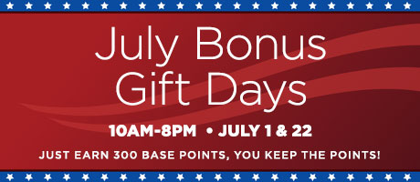 July Bonus Gift Days