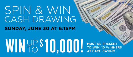 Spin & Win Cash Drawing June